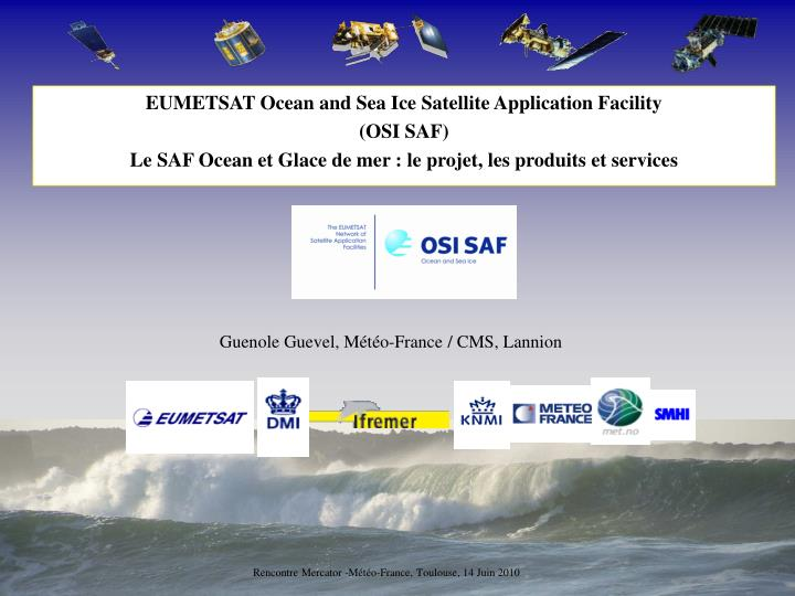 EUMETSAT Ocean and Sea Ice Satellite Application Facility