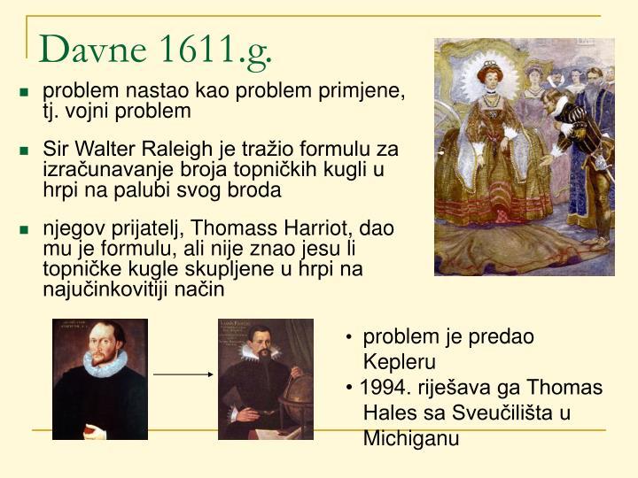 Davne 1611.g.