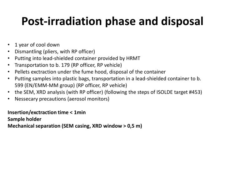 Post-irradiation phase and disposal