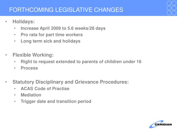 FORTHCOMING LEGISLATIVE CHANGES