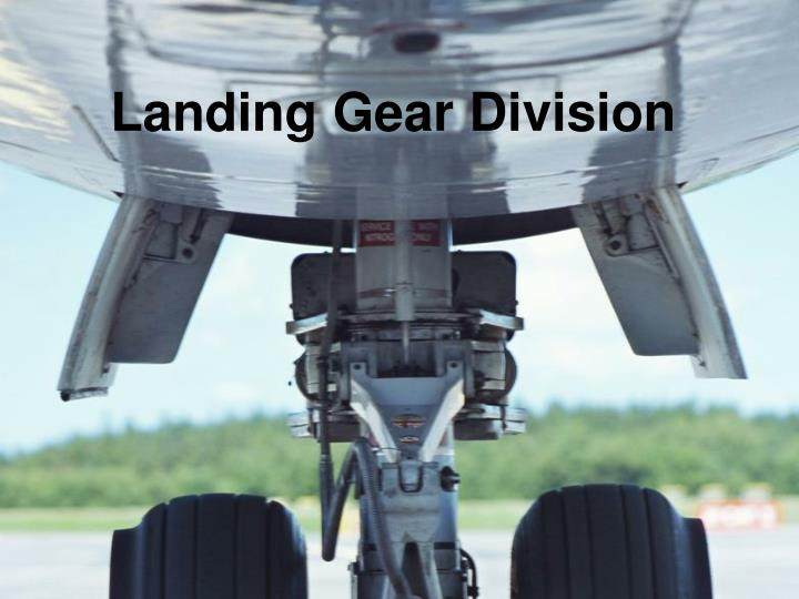 Landing Gear Division