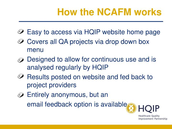 How the NCAFM works