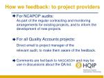 how we feedback to project providers