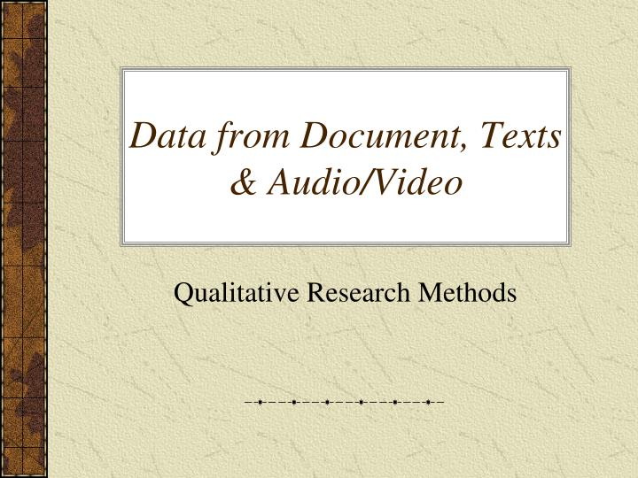 Data from document texts audio video