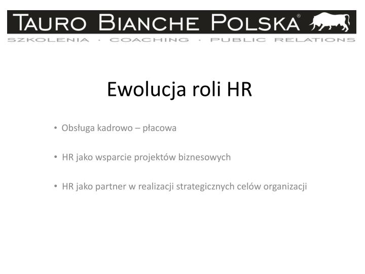 Ewolucja roli HR