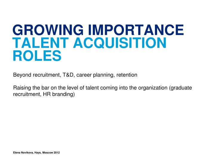 Growing importance talent acquisition roles
