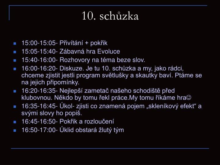 10. schůzka