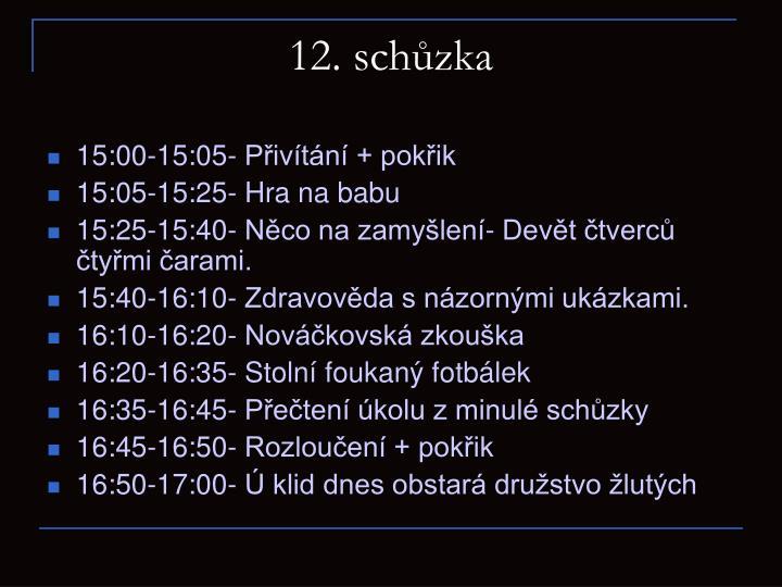 12. schůzka