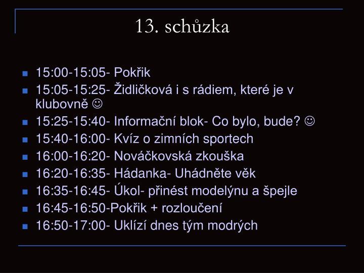 13. schůzka