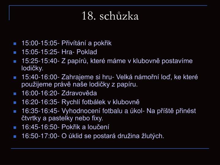 18. schůzka
