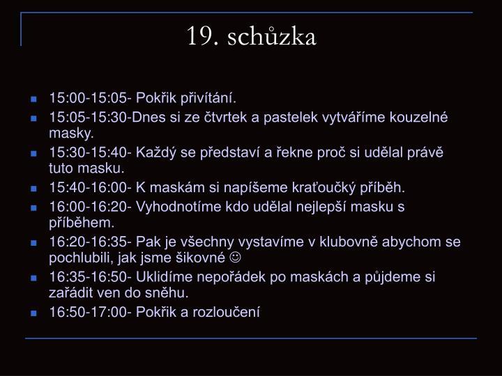 19. schůzka