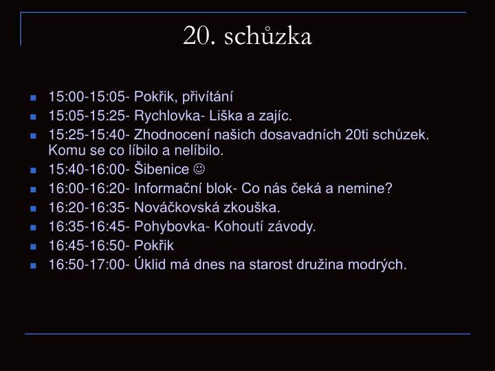 20. schůzka