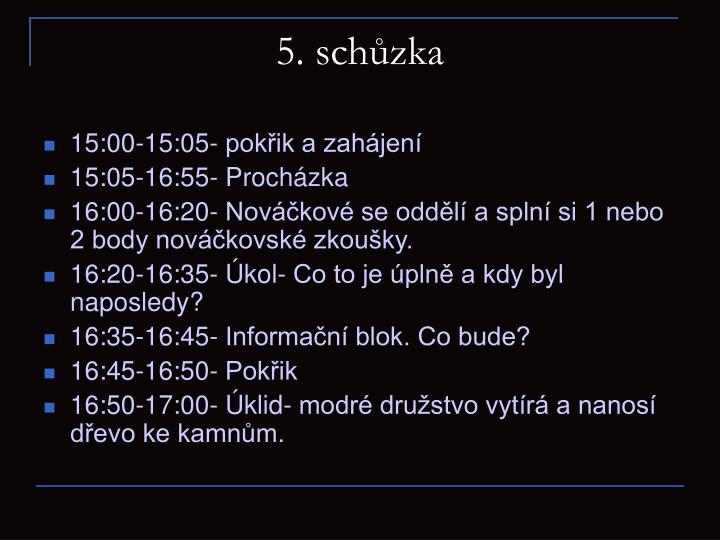 5. schůzka