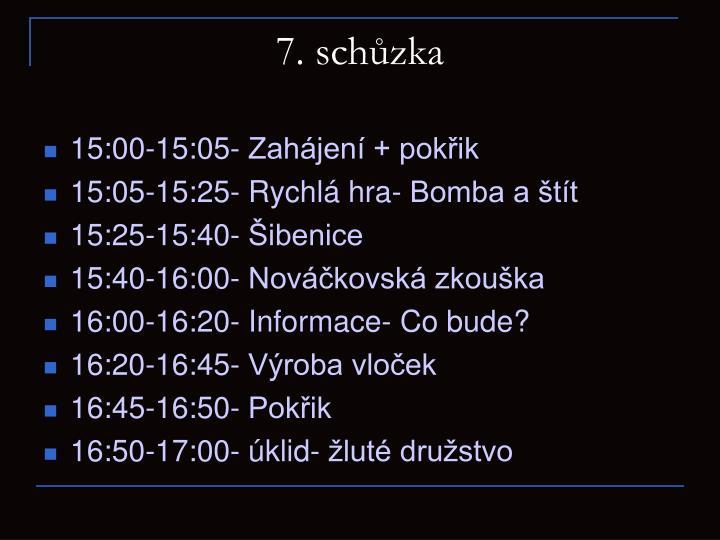 7. schůzka