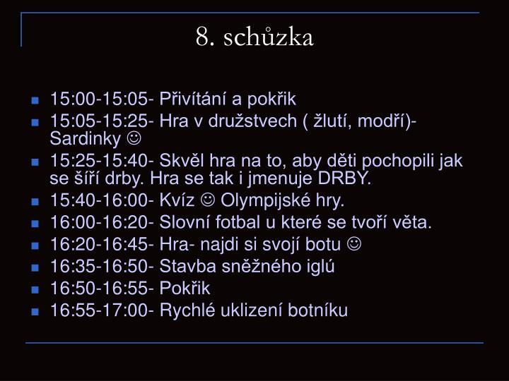 8. schůzka