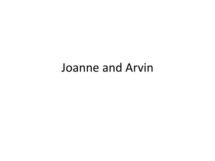 Joanne and arvin