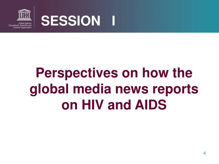 Perspectives on how the global media news reports on HIV and AIDS