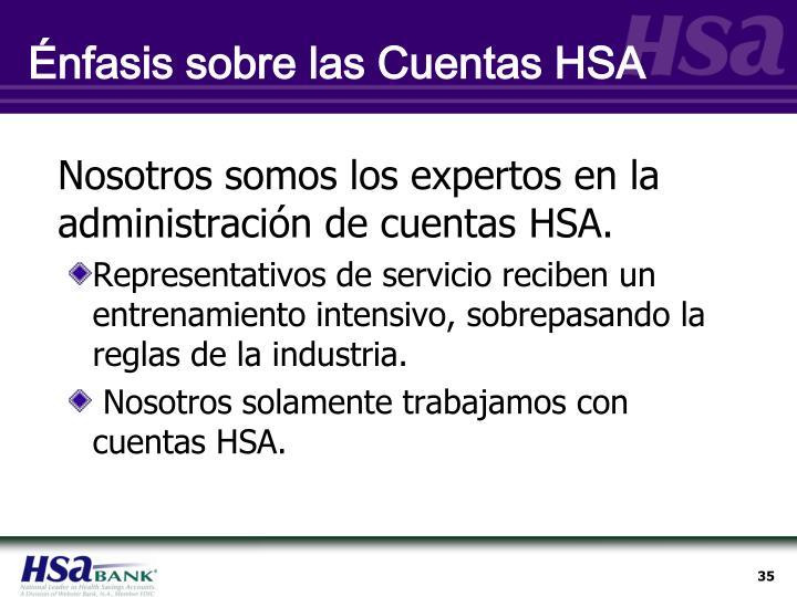 Énfasis sobre las Cuentas HSA