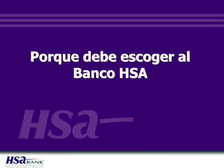 Porque debe escoger al Banco