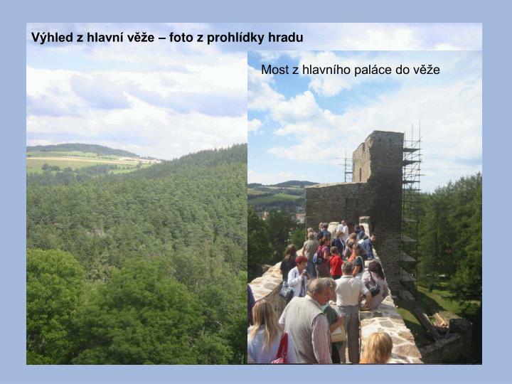 Výhled z hlavní věže – foto z prohlídky hradu