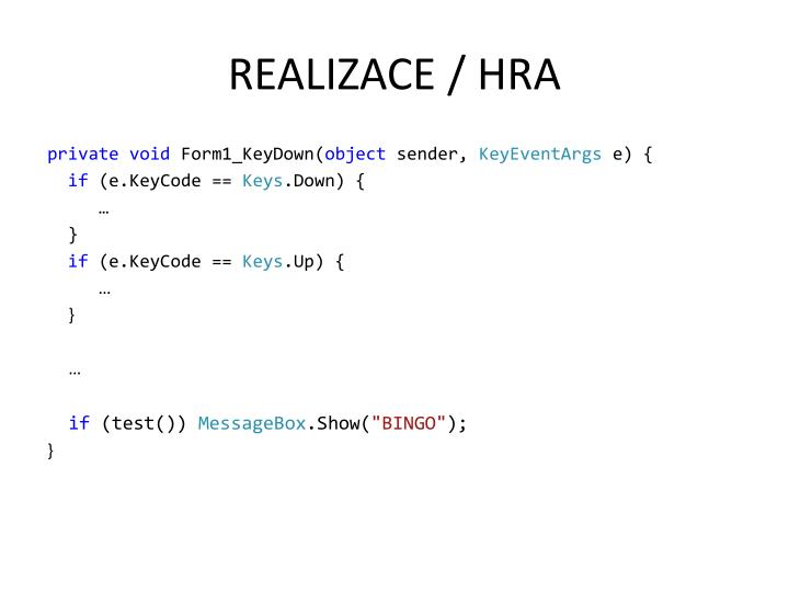 REALIZACE / HRA