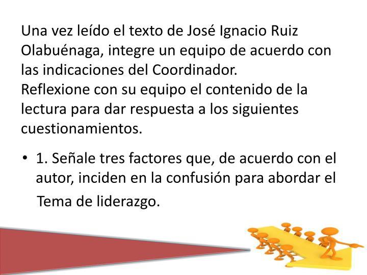 Una vez leído el texto de José Ignacio Ruiz