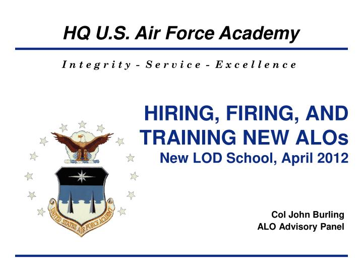 Hiring firing and training new alos new lod school april 2012