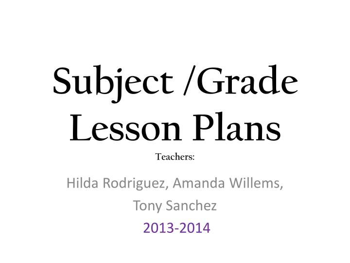 Subject grade lesson plans teachers