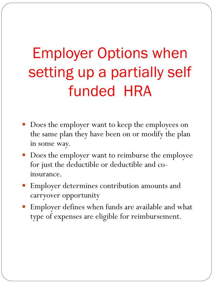 Employer Options when setting up a partially self funded  HRA