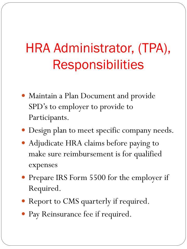 HRA Administrator, (TPA), Responsibilities