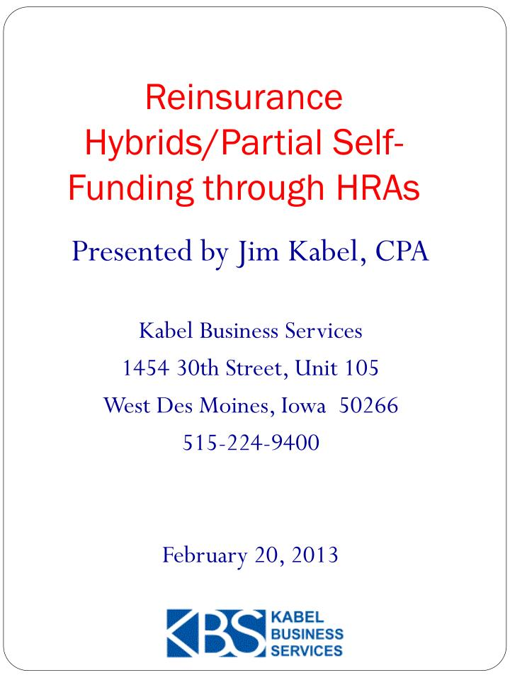 reinsurance hybrids partial self funding through hras