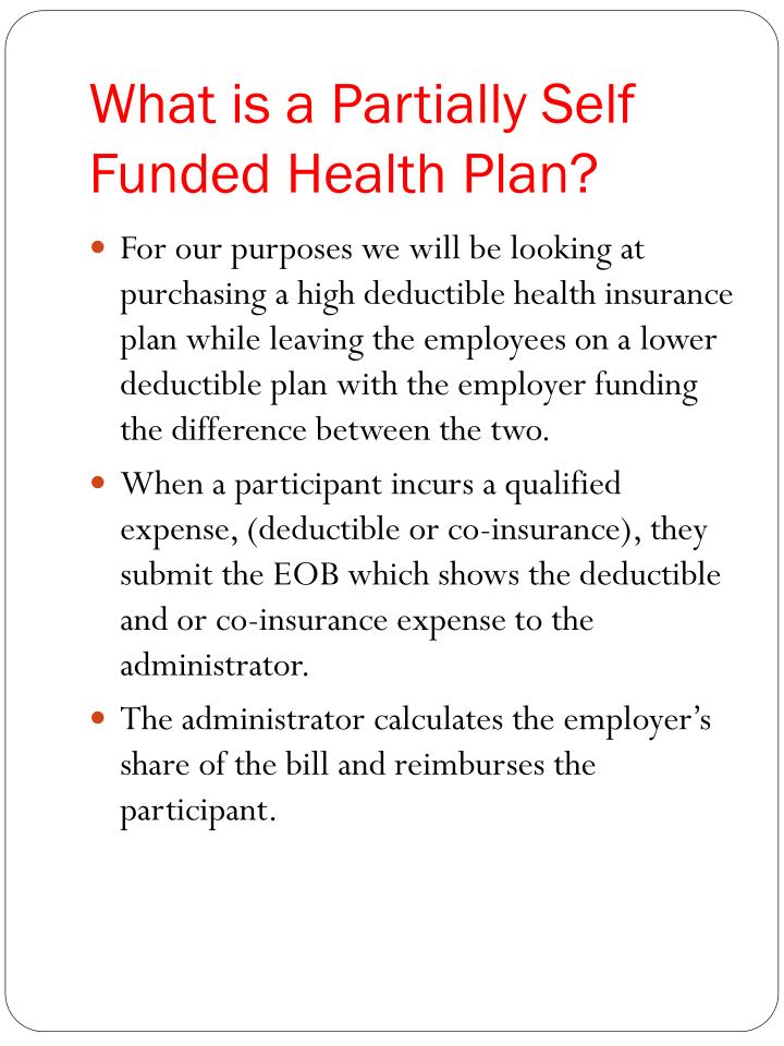 What is a Partially Self Funded Health Plan?