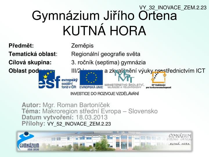 Gymnázium Jiřího Ortena