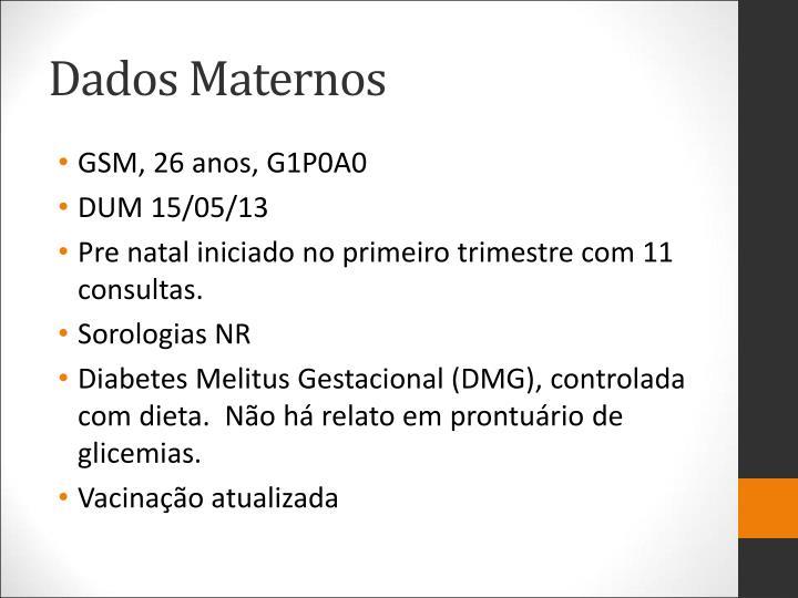 Dados Maternos
