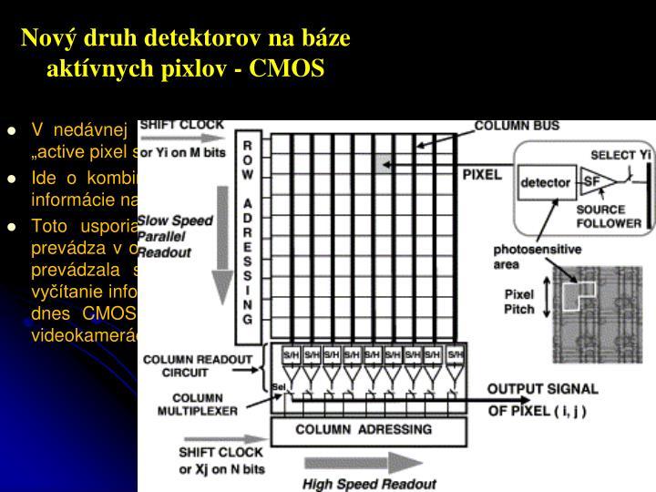 Nový druh detektorov na báze aktívnych pixlov - CMOS