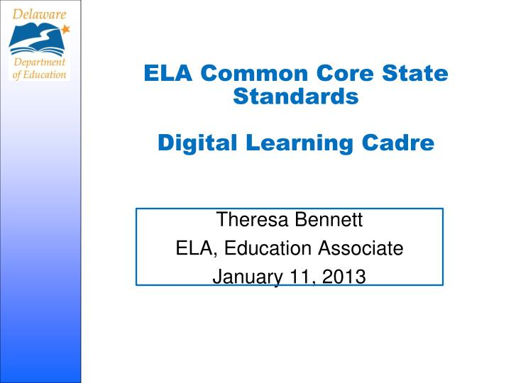 Ela common core state standards digital learning cadre