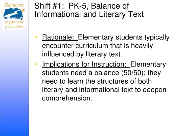 Shift #1:  PK-5, Balance of Informational and Literary Text
