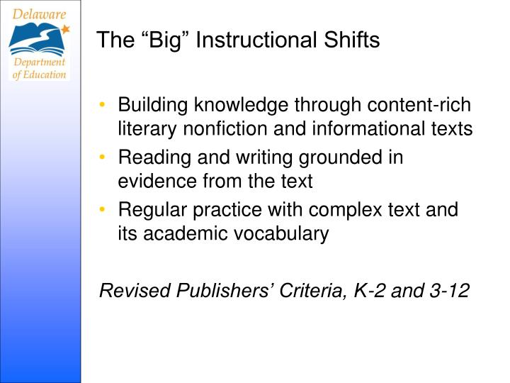 "The ""Big"" Instructional Shifts"