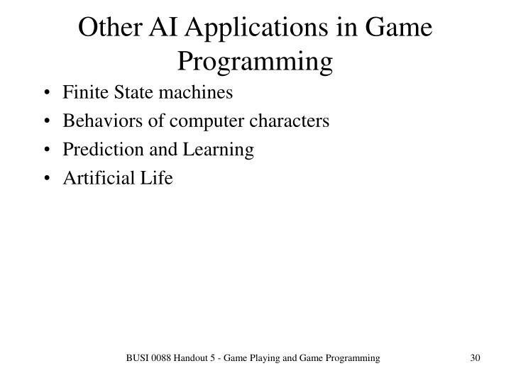 Other AI Applications in Game Programming