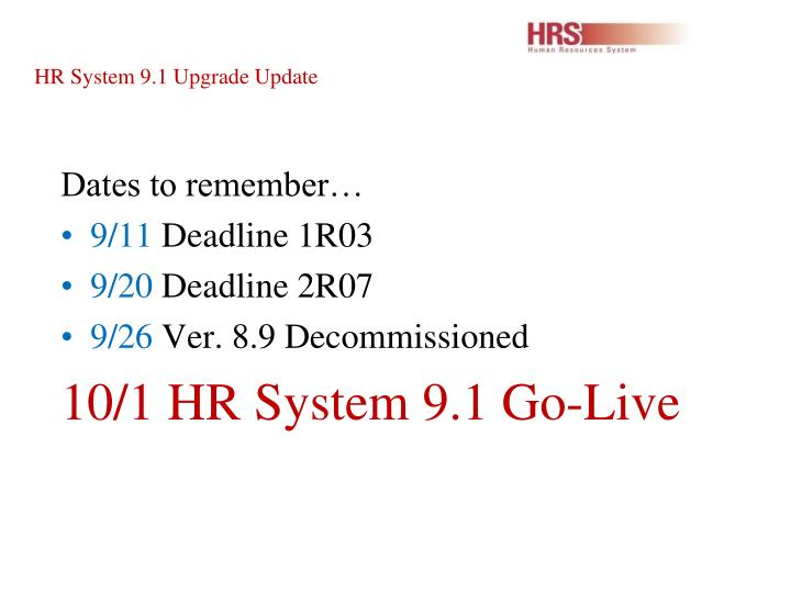 HR System 9.1 Upgrade Update