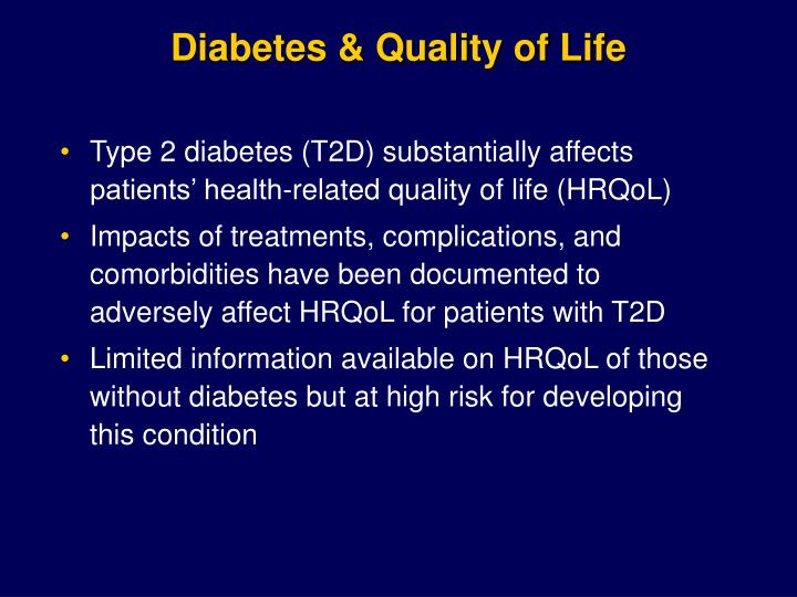Diabetes & Quality of Life
