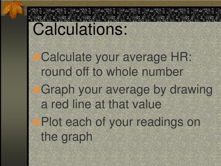 Calculations: