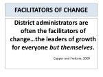 facilitators of change