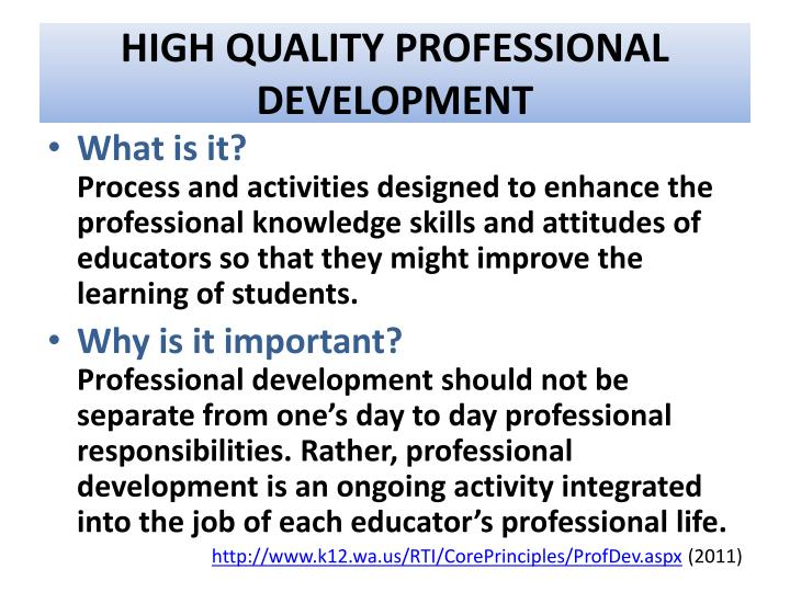 HIGH QUALITY PROFESSIONAL DEVELOPMENT