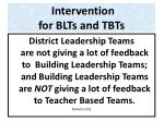 intervention for blts and tbts