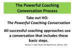 the powerful coaching conversation process