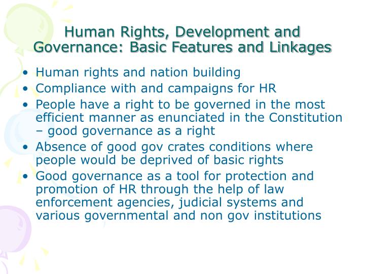 Human rights development and governance basic features and linkages1
