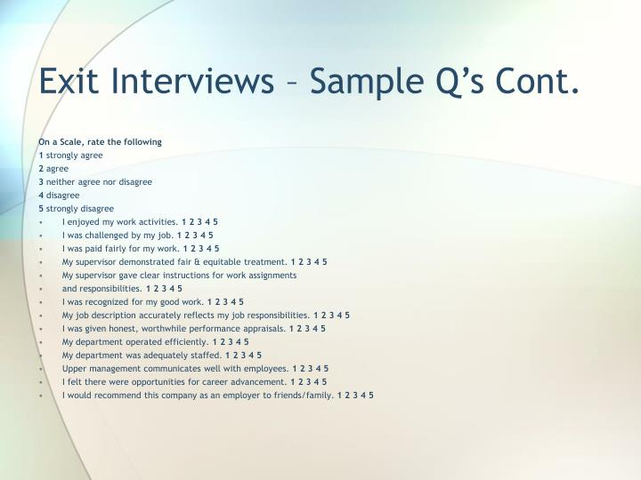 Exit Interviews – Sample Q's Cont.