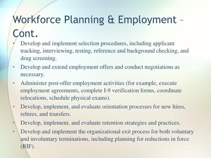 Workforce Planning & Employment – Cont