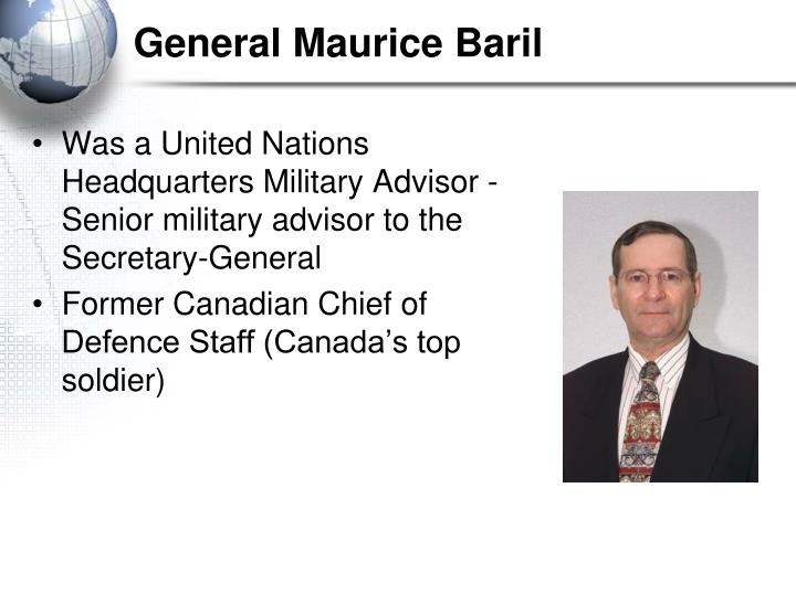 General Maurice Baril